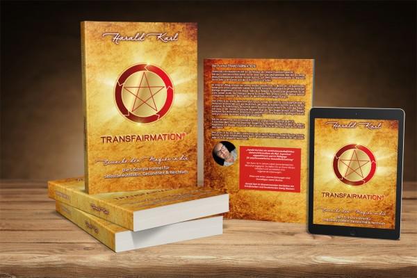 TRANSFAIRMATION - ERWECKE DEN MAGIER IN DIR